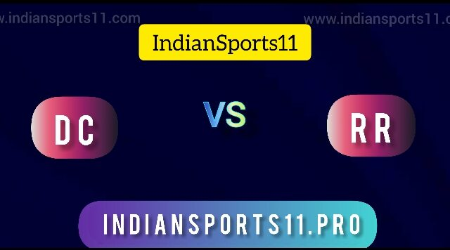 IPL 2021: DC vs RR Captain vs Captain, Dream11 Prediction Ultimate, Greatest Playing11, Time to Watch Stay  All You Want To Know