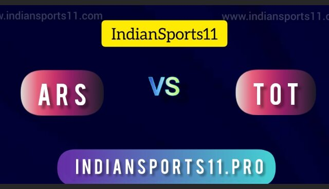 Premier League 2021-22 Live: ARS vs TOT Dream11 Prediction, Fantasy11 Picks, Live Streaming  All You Need To Know