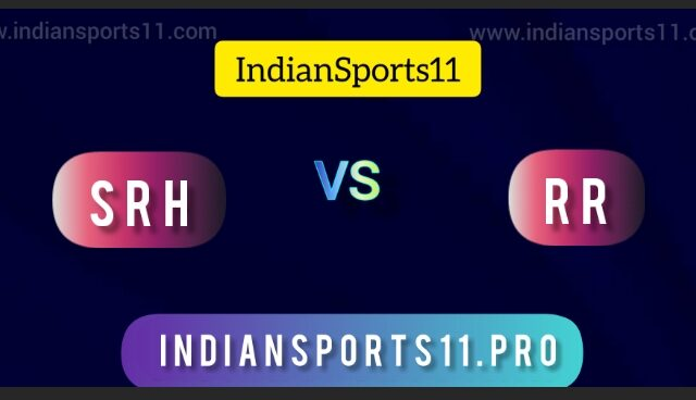 IPL 2021: SRH vs RR Dream11 Prediction, Fantasy11 Picks, Live Streaming  All You Need To Know
