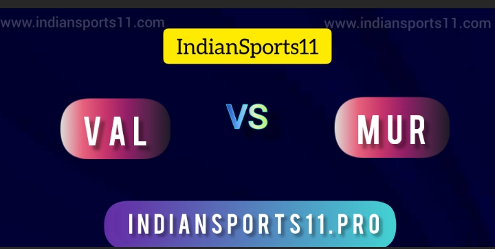 Basketball 2021-22 Live: VAL vs MUR Dream11 Prediction, Fantasy11 Picks, Live Streaming| All You Need To Know
